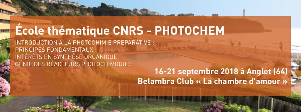 Ecole thématique CNRS Photochem