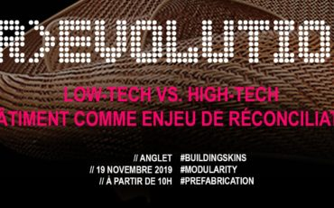 #R-EVOLUTION – Low-tech vs. High-tech : le bâtiment comme enjeu de réconciliation ?