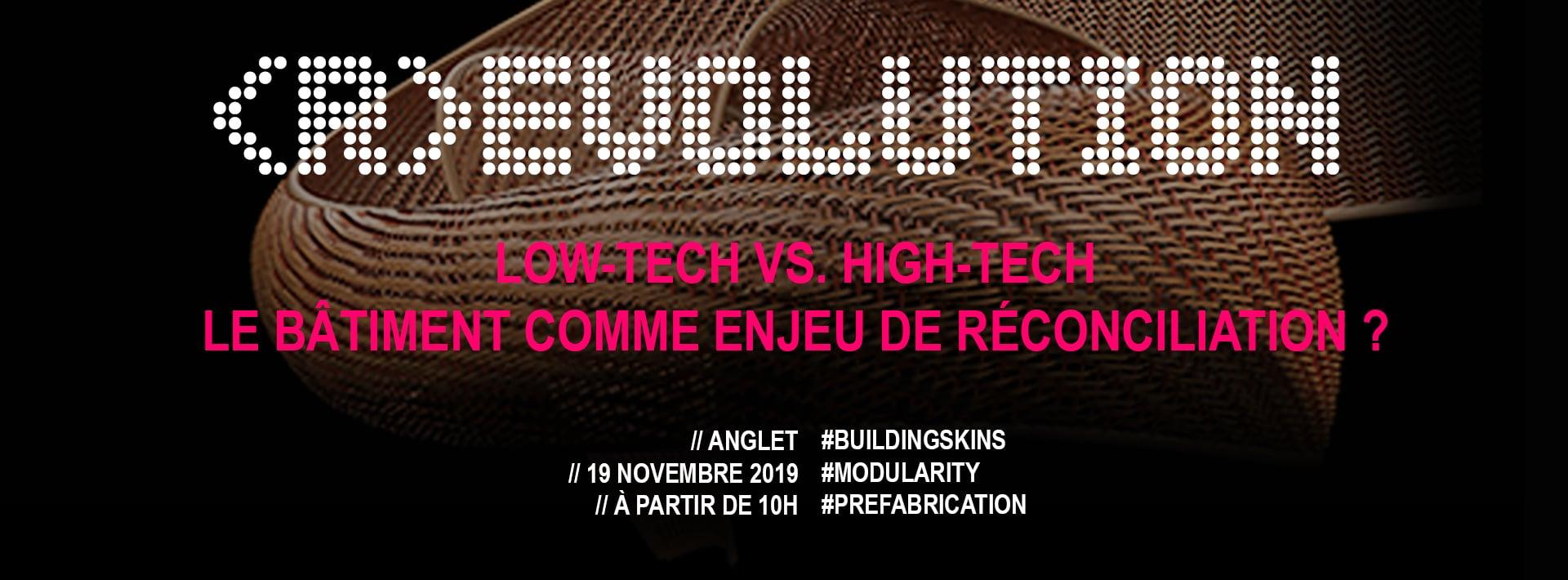 #R-EVOLUTION – Low-tech vs. High-tech : le bâtiment comme enjeu de réconciliation ?