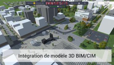 IMMERSITE - intégration de modèle 3D BIM/CIM