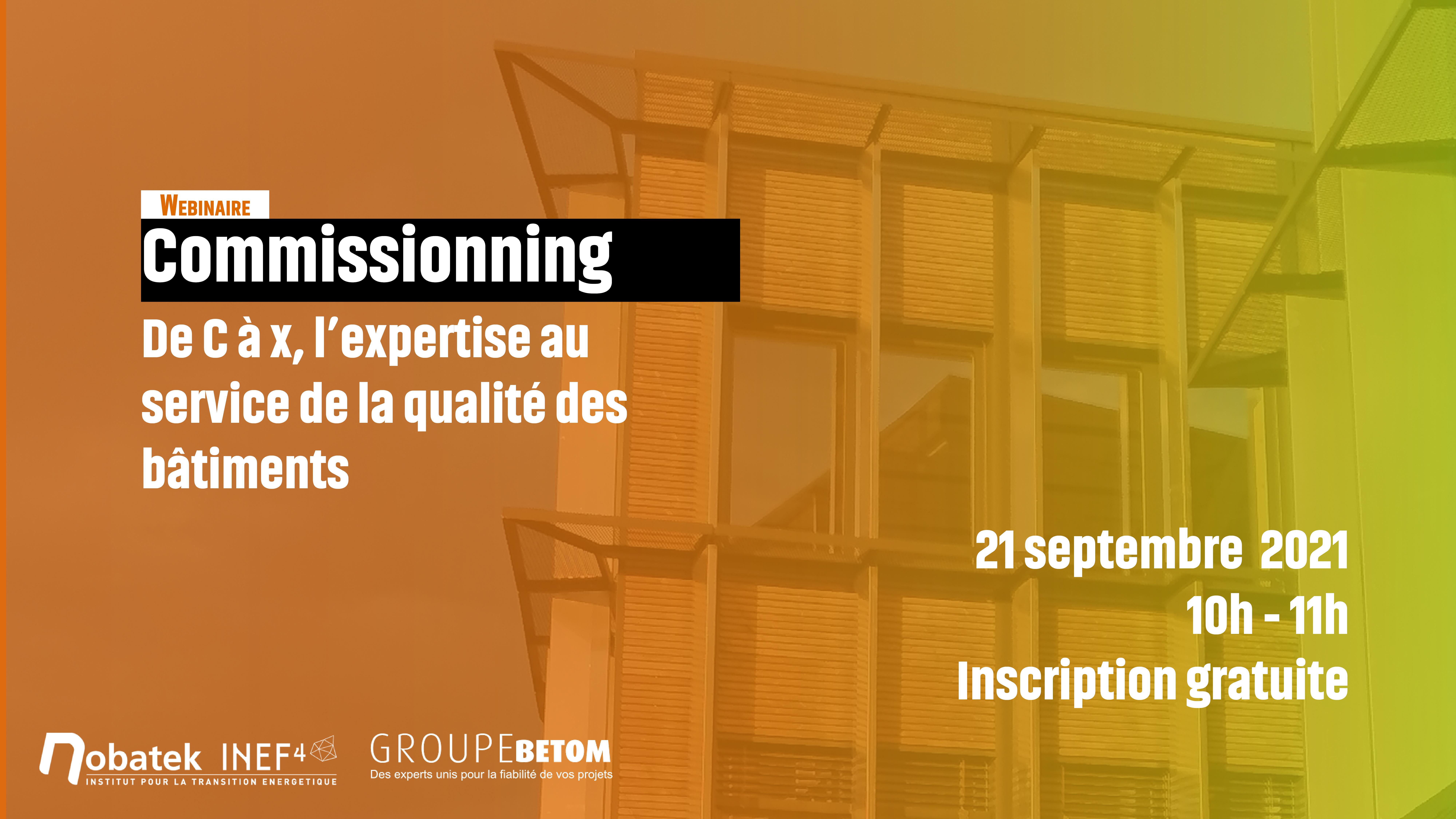 Commissionning : de C à x, l'expertise au service de la qualité des bâtiments